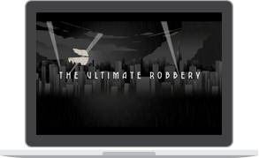 The Ultimate Robbery